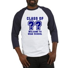 """Class of ?? Welcome..."" Baseball Jersey"