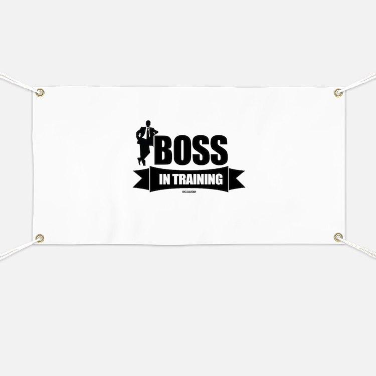 Boss In Training Banner
