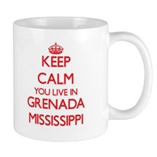 Keep calm you live in Grenada Mississippi Mugs