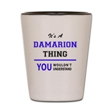 Cute Damarion Shot Glass
