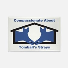 Compassionate About Tomball's Str Magnets