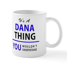 Funny Dana Mug
