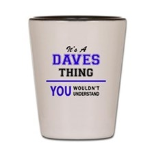 Funny Dave Shot Glass