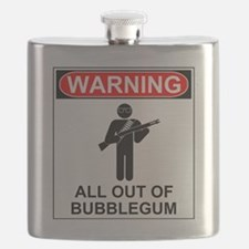 Warning All Out of Bubblegum Flask