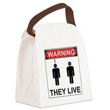 Warning They Live Canvas Lunch Bag