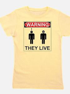 Warning They Live Girl's Tee