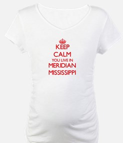 Keep calm you live in Meridian M Shirt
