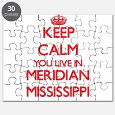 Keep calm you live in Meridian Mississippi Puzzle