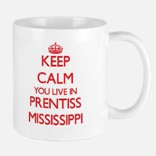 Keep calm you live in Prentiss Mississippi Mugs