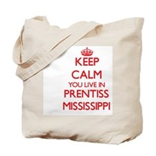 Keep calm you live in Prentiss Mississipp Tote Bag