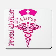 Proud Mother Of A Nurse Mousepad