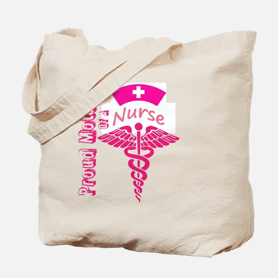 Proud Mother Of A Nurse Tote Bag