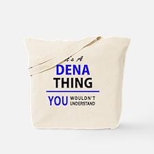 Unique Dena Tote Bag