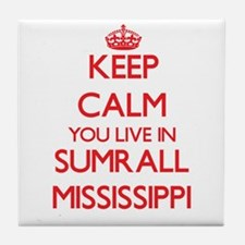 Keep calm you live in Sumrall Mississ Tile Coaster
