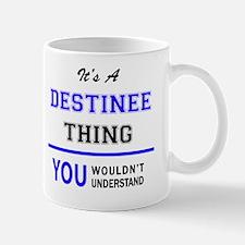 Cute Destinee Mug
