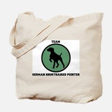 Team  German Shorthaired Poin Tote Bag