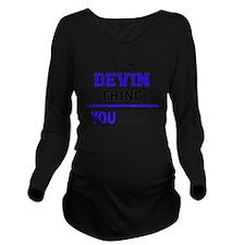 Funny Devin Long Sleeve Maternity T-Shirt