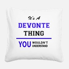 Funny Devonte Square Canvas Pillow