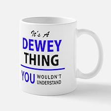 Unique Dewey Mug