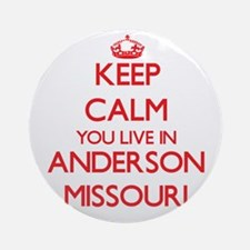 Keep calm you live in Anderson Mi Ornament (Round)
