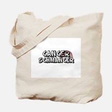 Cancer Schmancer Tote Bag