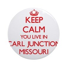 Keep calm you live in Carl Juncti Ornament (Round)