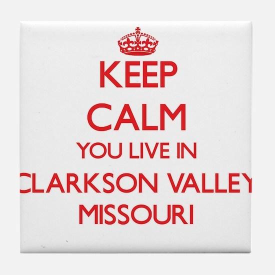 Keep calm you live in Clarkson Valley Tile Coaster