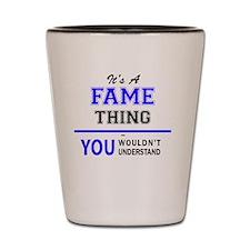 Unique Fame Shot Glass