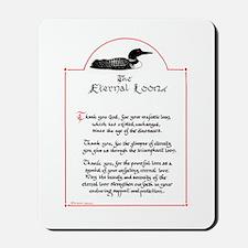 Eternal Loon Mousepad
