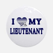 Love My Lieutenant Ornament (Round)