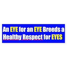 Eye for an Eye Bumpersticker