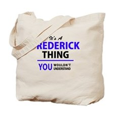 Funny Frederick Tote Bag