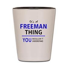 Unique Freeman's Shot Glass