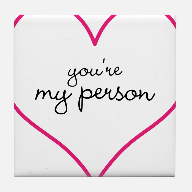 Grey's Anatomy Your My Person Mug Tile Coaster