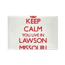 Keep calm you live in Lawson Missouri Magnets