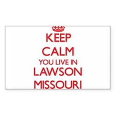 Keep calm you live in Lawson Missouri Decal