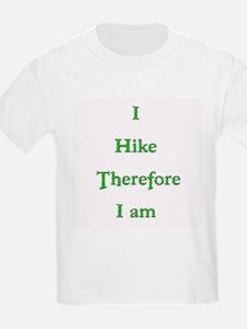 I Hike Therefore I Am 3 T-Shirt