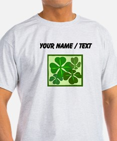 Custom Four Leaf Clovers T-Shirt