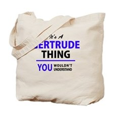 Funny Gertrude Tote Bag