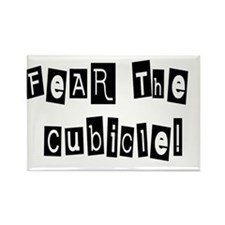 Fear the Cubicle Rectangle Magnet