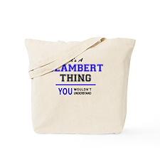 Cute Glambert Tote Bag