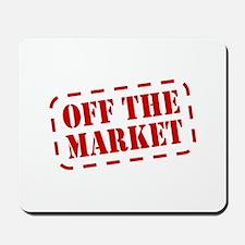 Off the Market Mousepad
