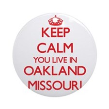 Keep calm you live in Oakland Mis Ornament (Round)