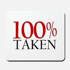 100% Taken Mousepad