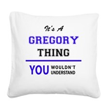 Cute Gregory Square Canvas Pillow