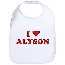 I LOVE ALYSON Bib