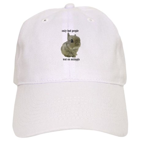 Only Bad People Test on Animals Cap