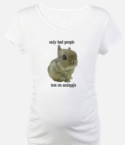 Only Bad People Test on Animals Shirt