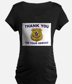 POLICE THANKS Maternity T-Shirt
