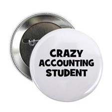 Crazy accounting Student Button